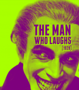 Promotional image for The Man Who Laughs