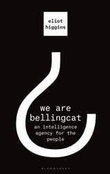 Book cover of We Are Bellingcat by Eliot Higgins