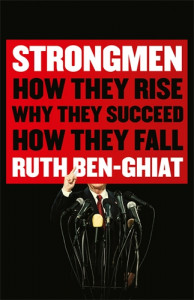 Book cover of Strongmen by Ruth Ben-Ghiat