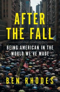 Book cover of After the Fall by Ben Rhodes